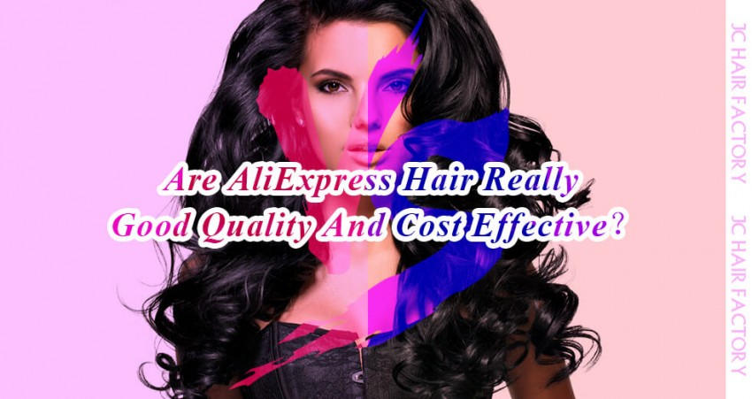 Are Aliexpress Hair Extensions Really Good Quality And Cost Effective