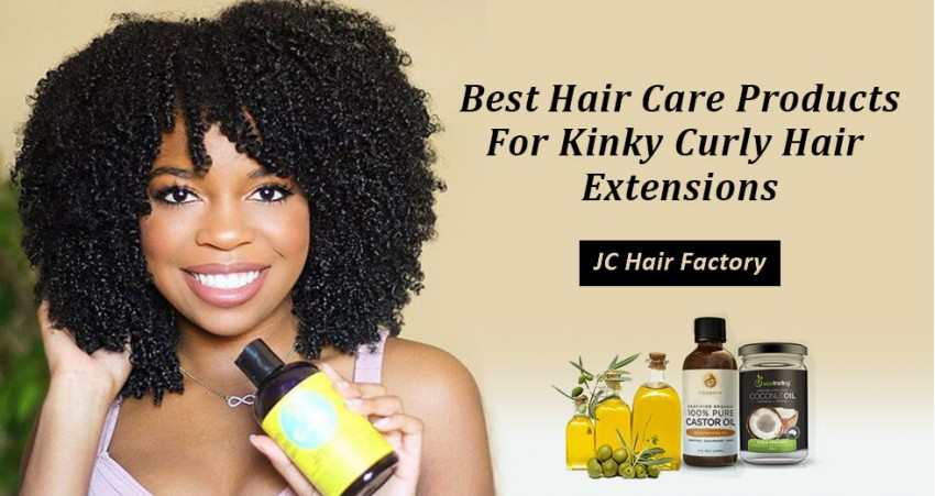 Best Hair Care Products For Kinky Curly Hair Extensions