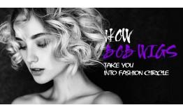How Bob Wigs Take You Into Fashion Circle.