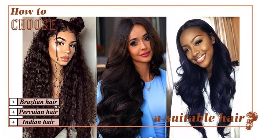 Brazilian Hair Vs Peruvian Hair Vs Indian Hair Which Is Better