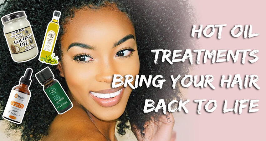 Hot Oil Treatments Can Bring Your Hair Back To Life