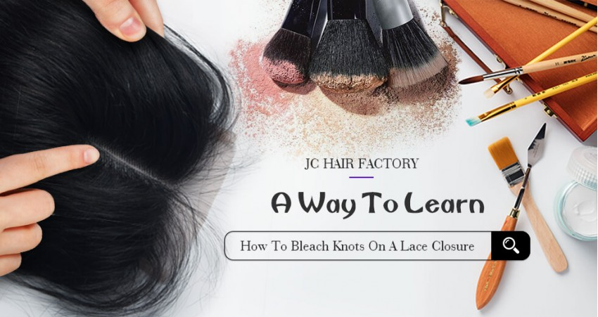 How To Bleach Knots On A Lace Closure