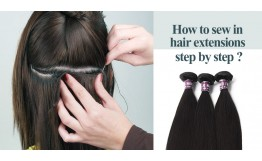 How To Sew In Hair Extensions Step By Step